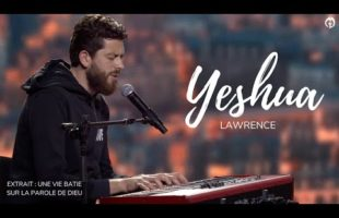 Cantique : Yeshua – Lawrence